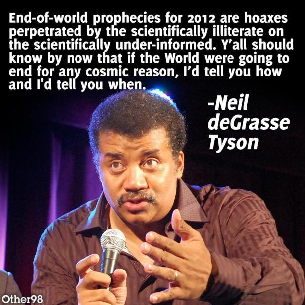 Neil deGrasse Tyson on end-of-world prophecies